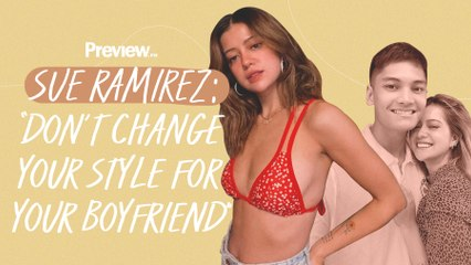 Sue Ramirez Wants Boys to Stop Telling Their Girlfriends How to Dress   Preview Exclusive