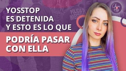 YosStop es detenida en México: esto es lo que podría pasar a Yoseline Hoffman   YosStop is arrested in Mexico: this is what could happen to Yoseline Hoffman