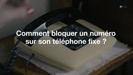 Comment bloquer un numéro sur son téléphone fixe ?