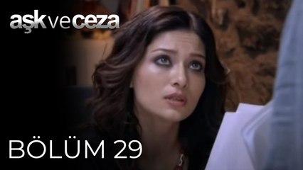 Aşk ve Ceza   29.Bölüm