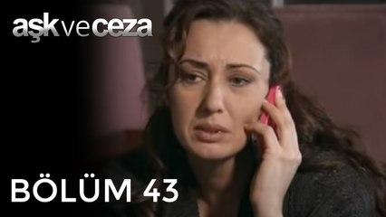 Aşk ve Ceza   43.Bölüm