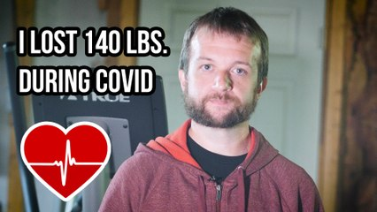 I lost 140 pounds during COVID remote work | Weight Loss Journey