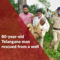 80-year-old Telangana man who fell into abandoned well rescued after three days