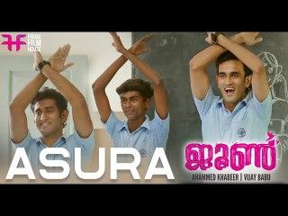 Asura Intro Song |_ June |_ Ahammed Khabeer |_ Ifthi |_ Rajisha Vijayan |_ Vijay Babu |_ Friday Film House