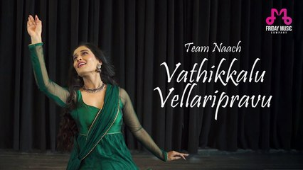 Vathikkalu Vellaripravu |_ Team Naach Choreography