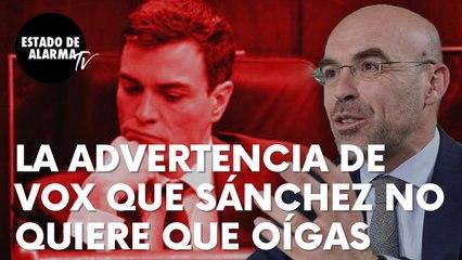 """La seria advertencia de Vox que Sanchez no quiere que oigas bajo ningún concepto: """"Régimen de terror"""""""