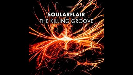 Soularflair - The Killing Groove