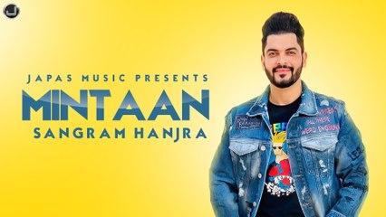 Mintaan   Official Song   Sangram Hanjra   Latest Punjabi Song 2021   Japas Music