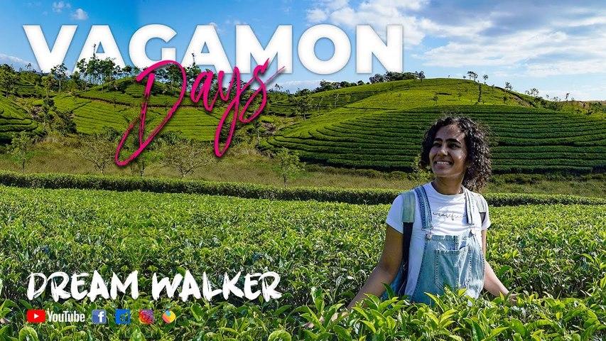 Vagamon Days  _ Dream Walker  _ Kavya Ajit   _ Let's Dream Let's Walk