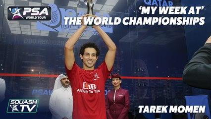 Squash: Tarek Momen - My Week At The World Championships