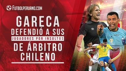 Árbitro chileno INSULTÓ a jugadores peruanos y Ricardo GARECA los defendió