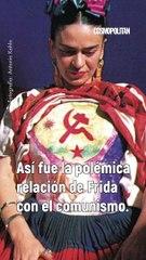 Así fue la relación de Frida con el comunismo.