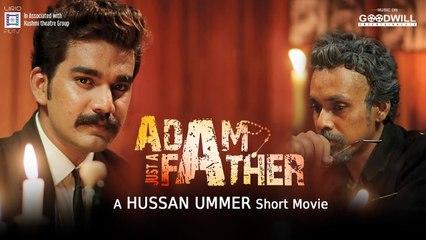 ഹോളിവുഡ് ലെവൽ മേക്കിങ്!!! Adam Just A Father |_ Thriller Movie By Hussain Ummer |_ Antony Varghese _