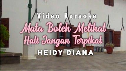 Heidy Diana - Mata Boleh Melihat Hati Jangan Terpikat (Official Karaoke)