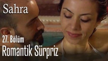 Yemin'in Nil'e romantik sürprizi - Sahra 27. Bölüm