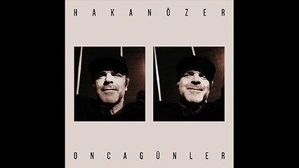 Hakan Özer - Onca Günler (Official Audio) #OncaGünler