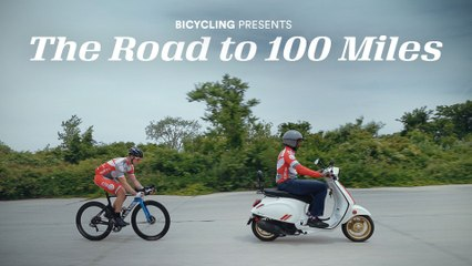 Bicycling Presents: The Road to 100 Miles |  Bicycling
