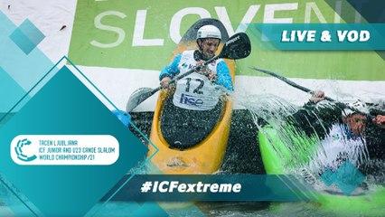 2021 ICF Canoe-Kayak Slalom Junior & U23 World Championships Ljubljana Slovenia / Extreme Trials