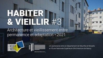 Habiter & vieillir #3 - Architecture et vieillissement entre permanence et adaptation