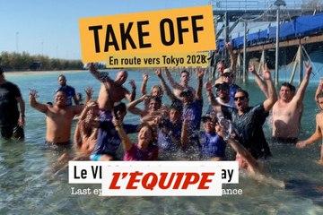 Take Off, en route vers Tokyo 2021 avec Johanne Defay - Surf - Blog vidéo