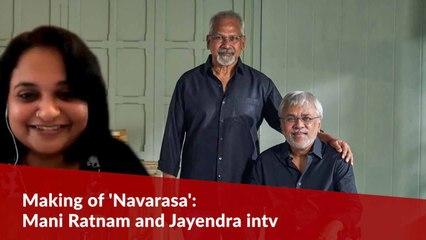 'Navarasa' kept us sane during the pandemic: Mani Ratnam and Jayendra intv