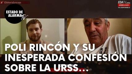 La confesión del ex futbolista español Poli Rincón sobre la URSS que no gusta a la izquierda