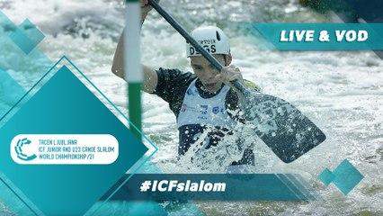 2021 ICF Canoe-Kayak Slalom Junior & U23 World Championships Ljubljana Slovenia / Canoe Junior Semis & Finals