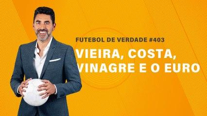 FDV #403 - Vieira, Costa, Vinagre e o Euro
