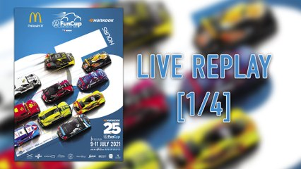 25h VW FunCup 2021 - LIVE REPLAY 1/4