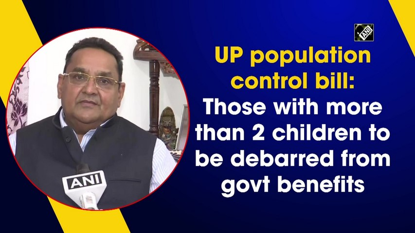 Those with more than 2 children to be debarred from govt benefits in UP