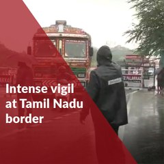 Intense vigil at Tamil Nadu border as COVID-19 cases in Kerala increase