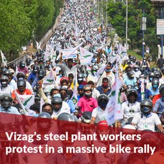 Vizag sees massive bike rally as steel plant workers protest privatisation