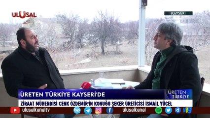 Üreten Türkiye - 11 Temmuz 2021 - Kayseri - Cenk Özdemir - Ulusal Kanal