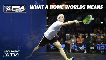 Squash: Todd Harrity - What a Home Worlds Means to Me