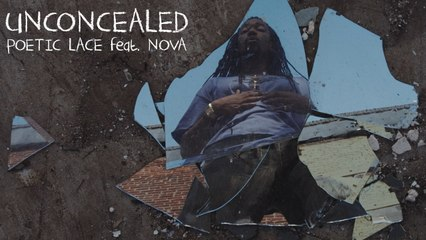 Unconcealed ft. Nova (Official Music Video)