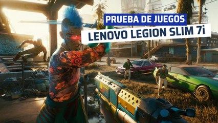 Prueba de juegos Lenovo Legion Slim 7i