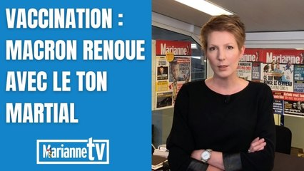 Vaccination : Macron renoue avec le ton martial