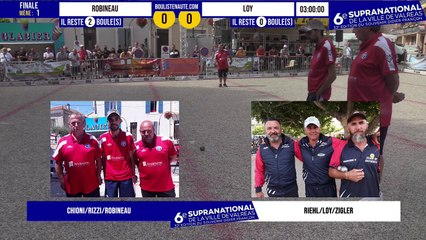 Finale LOY vs ROBINEAU -  6e Supranational de la Ville de Valréas - Juillet 2021
