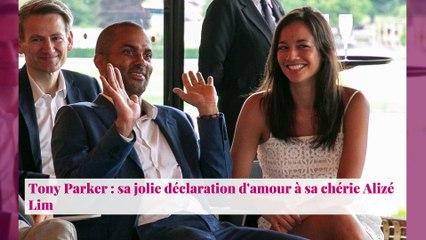 Tony Parker : sa jolie déclaration d'amour à sa chérie Alizé Lim