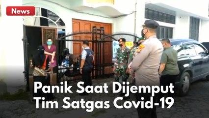 PASIEN PANIK SAAT DI JEMPUT TIM SATGAS COVID-19 !!