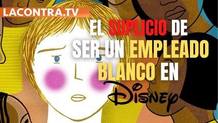 """El suplicio de ser un empleado blanco en Disney: cursos para eliminar los """"privilegios de raza"""" y el """"racismo sistémico"""""""
