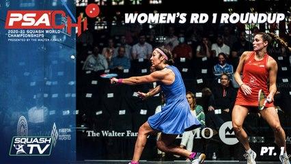 Squash: PSA World Championships 2020/21 - Women's Rd 1 Rounup [Pt.1]