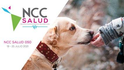 NCC Salud, emisión 050. 19 al 25 de julio del 2021