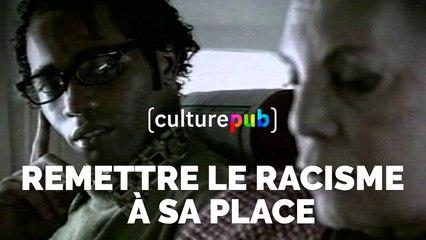 Compilation Culture Pub - Remettre le racisme à sa place