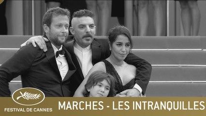 LES INTRANQUILLES - LES MARCHES - CANNES 2021 - VF