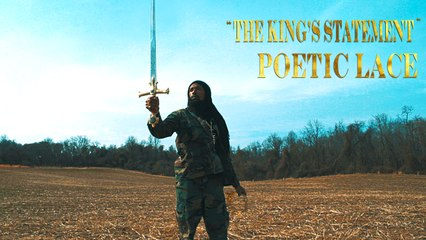 Poetic Lace - The King's Statement (Official Poetry Video)