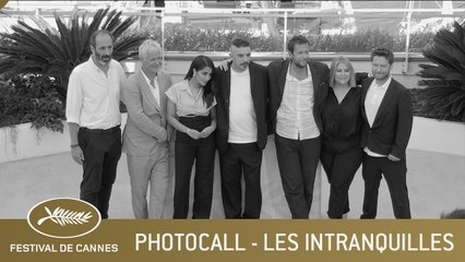 LES INTRANQUILLES - PHOTOCALL - CANNES 2021 - EV