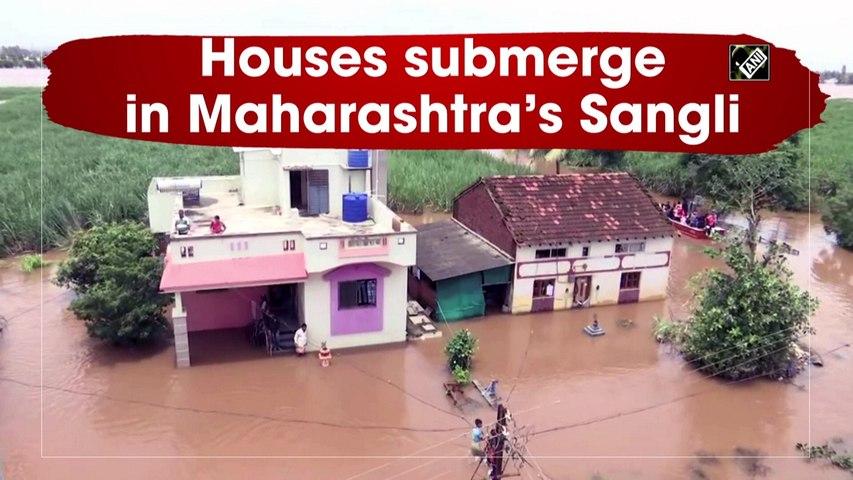 Maharashtra rains: Houses submerge in Sangli