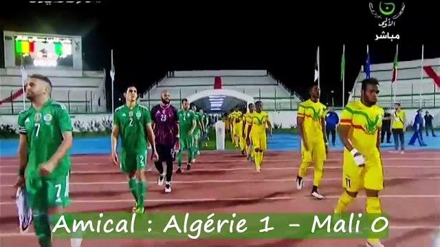 Amical :  Algérie 1 - Mali 0 - Les réactions de Benlamri et de Belkebla