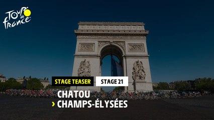 #TDF2021 - Teaser Étape 21 / Stage 21